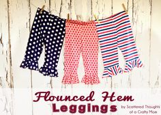 Scattered Thoughts of a Crafty Mom: Flounce Legging Pattern Uploaded!