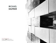 Michael Kaufman Undergraduate Architecture Portfolio