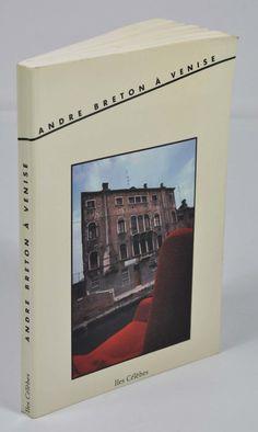 """Philippe Soupault, Gisèle Prassinos, Léo Malet, et al., """"André Breton à Venise"""", l'un des 850 ex. sur vergé. Librairie L'Autre sommeil, Bécherel"""