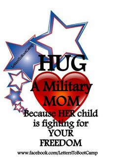 Hug the mother-in-law for giving her your son and letting her son fight for our freedom.