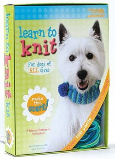 Leisure Arts - Learn to Knit: Dog Scarf Kit, $14.99 (http://www.leisurearts.com/products/learn-to-knit-dog-scarf-kit.html)