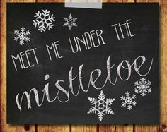 meet me under the mistletoe - Google Search