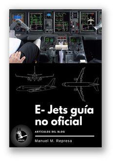 Great bustard's flight: Nuevo libro del Blog: E-Jets Guía no oficial Jets, Blog, Movies, Movie Posters, Libros, Films, Film Poster, Blogging, Cinema