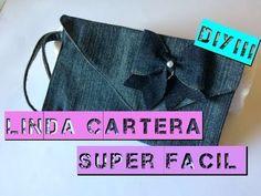 Cartera Super Coqueta de Mezclilla, Facil...!!! Ultimo video sobre el reciclaje de Pantalon. - YouTube