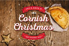 CHRISTMAS (25 December) | West Cornwall Pasty Co (2015): 'Let's have a Cornish Christmas!'     ✫ღ⊰n