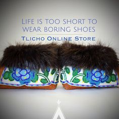 Happy Monday Everyone!  It's a short work week! Remember life is too short to wear boring shoes! #Tlicho #moccasins #livingculture #livingart #livingtraditions
