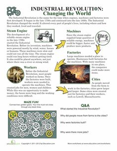 Worksheets: Industrial Revolution. This worksheet can be used to have students read and answer questions about the Industrial Revolution.