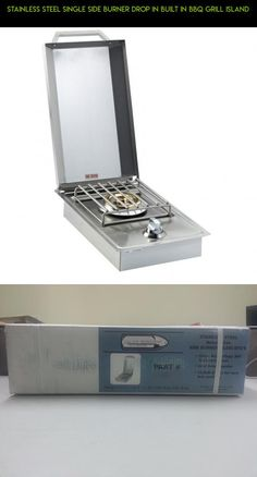Stainless Steel Single SIDE BURNER Drop In Built in BBQ Grill Island #parts #camera #gadgets #racing #technology #built #fpv #plans #in #kit #tech #shopping #drone #grills #products