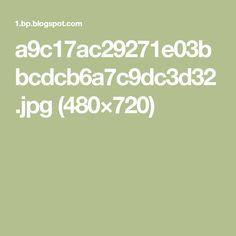 a9c17ac29271e03bbcdcb6a7c9dc3d32.jpg (480×720)