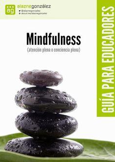 Mindfulness aplicado en educación: Guía práctica para docentes y educadores « Educacion – articuloseducativos.es