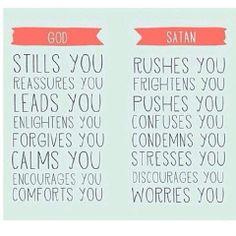God stills you... Satan rushes you...
