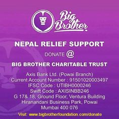 Please extend your support by donating for #NepalEarthquake Relief at: www.bigbrotherfoundation.com/donate.  #NepalQuakeRelief #Donate #EarthquakeRelief