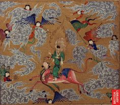 The Mi'rajnamah or Muhammad's Miraculous Journey - This is a page from an illustrated manuscript that depicts the Prophet Muhammad astride the steed Buraq on his journey to heaven after leaving Jerusalem. Paintings like this show the close relation between Islamic art from Persia and Tibetan-Sinno art.
