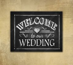 """""""Welcome to our Wedding"""" Chalkboard :)"""