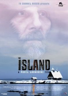 The Island Ostrov (Russian) 2006  Director-Pavel Lounguine
