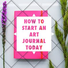 'Found 5 Easy Steps to Start an Art Journal Today...!' (via Found Some Paper)