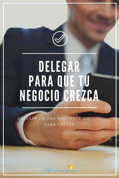 Delegar en una Asistente Virtual para crecer | Asistencia Virtual Profesional