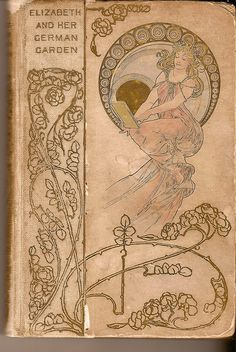 Book cover from Elizabeth in her German Garden. I've read this, interesting :)