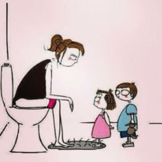 Trying to go to the bathroom without kids haha..I can so relate!