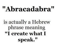 """Actually is from Aramaic, precursor to Hebrew. The Aramaic is """"Avra kehdabra"""" and means literally """"I will create as I speak""""❤️☀️ #learntospeakhebrew #hebrewlessons"""