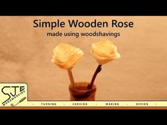 In this video I show you how I make a wooden rose out of pine shavings and hot glue! It's a really simple yet effective project that makes a great gift - esp. Wooden Roses, Wood Flowers, Paper Flowers, Make Design, Wood Design, Wood Turning, Craft Projects, Great Gifts, Atelier