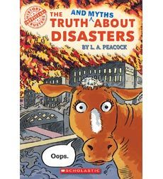 History Busters: The Truth (and Myths) About Disasters