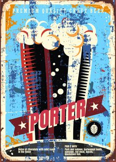 """Beer Styles Porter #Displate artwork by artist """"Mr. Jackpots"""". Part of a set featuring various craft beer styles. £35 / $50 (Medium), £71 / $100 (Large), £118 / $166 (XL) #Ale #Beer #Hefeweizen #IPA #Lager #Porter #Stout #Alcohol #Alcoholic #Beverage #Pub #Bar #CraftBeer #Brewer #Brewery"""