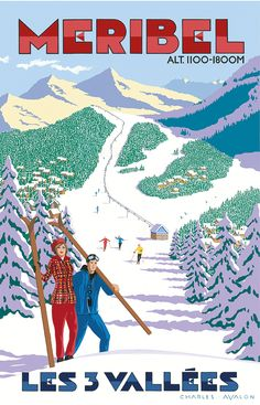 PEL133: [NEW] 'Meribel: Winter Wonderland' - by Charles Avalon - Vintage travel posters - Winter Sports posters - Art Deco - Meribel -Pullman Editions