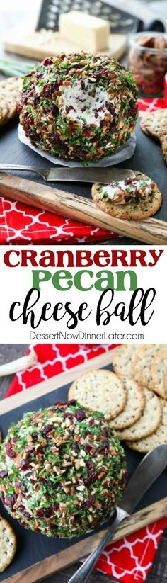 This Cranberry Pecan Cheese Ball is a festive appetizer for Thanksgiving, Christmas, or New Year's Eve! So easy to make, and tastes great!
