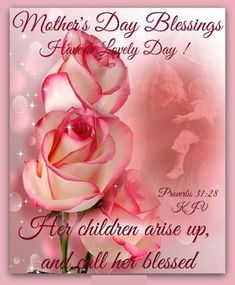 Proverb Mother's Day Blessing mom mothers day proverb happy mothers day mothers day quotes happy mothers day quotes mothers day images mothers day quotes and sayings mothers day blessings mothers day pic Mothers Day Dp, Mothers Day Verses, Happy Mothers Day Pictures, Happy Mothers Day Wishes, Happy Mother Day Quotes, Mothers Day Weekend, Mother Quotes, Happy Father, Happy Mother's Day Gif