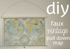 Gonna do something like this with the giant map we got for Christmas - Faux vintage pull-down map