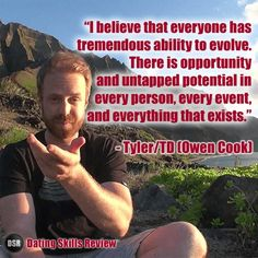 Tylertd owen cook personal heroes pinterest life there is opportunity and untapped potential in every person every event and everything that exists tylertd owen cook malvernweather Gallery