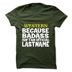 WESTERN T Shirts, Hoodies. Check Price ==► https://www.sunfrog.com/Camping/WESTERN-109678599-Guys.html?41382