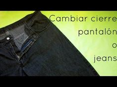 Cómo reemplazar un cierre roto en jeans o pantalones