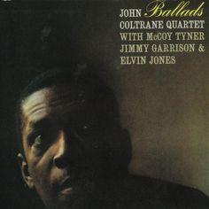 "Jhon Coltrane Quartet, ""Ballads"", Phot. Jim Marshall / Charles Stewart."