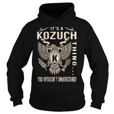 Its a KOZUCH Thing You Wouldnt Understand - Last Name, Surname T-Shirt (Eagle) #name #tshirts #KOZUCH #gift #ideas #Popular #Everything #Videos #Shop #Animals #pets #Architecture #Art #Cars #motorcycles #Celebrities #DIY #crafts #Design #Education #Entertainment #Food #drink #Gardening #Geek #Hair #beauty #Health #fitness #History #Holidays #events #Home decor #Humor #Illustrations #posters #Kids #parenting #Men #Outdoors #Photography #Products #Quotes #Science #nature #Sports #Tattoos…