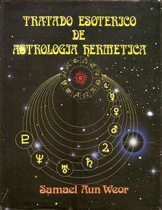 Tratado Esotérico de Astrología Hermética