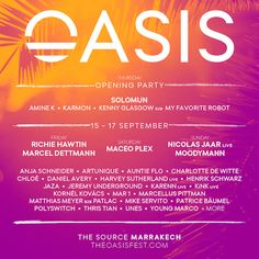 Oasis Festival Morocco adds more acts!: Oasis festival returns to Morocco this September, bringing a world-class music line-up to luxury…