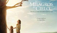 No te la podes perder  Ver Los milagros del cielo (2016) Película COMPLETA Online en ESPAÑOL