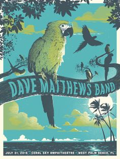 Dave Matthews Band West Palm Beach Poster. July 31, 2015. 3-Color, 18 x 24 Print.