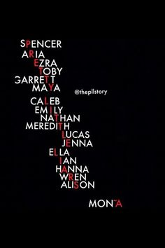 PLL!!!!!!!!!!! Well since apparently Mona isn't A anymore... I don't believe!