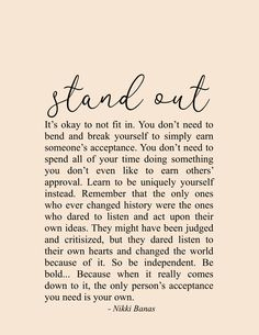 Stand Out Quotes, Standing Out from the Crowd, Be Yourself Poetry & Quotes, Inspiring Messages - Be yourself. Stand out from the crowd. Stand tall, be strong. Soul Love Quotes, Now Quotes, Words Quotes, Quotes To Live By, Sayings, Qoutes, Embrace Quotes, Proud Of You Quotes, Change Is Good Quotes