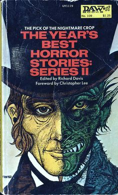 toomuchhorrorfiction: Year's Best Horror Stories: Series II DAW Books - Horror Icons, Horror Comics, Book Cover Art, Book Art, Book Covers, Movie Covers, Album Covers, Dorian Gray Portrait, Best Horror Stories