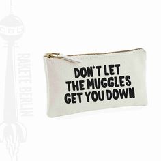 Amazing gift for magic lovers. Pencil Case ''Don't let the muggles get you down' – a unique product by RaketeBerlin via en.DaWanda.com