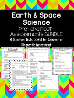 This product includes pre- and post- assessments for each of the following 5 earth and space science topics.