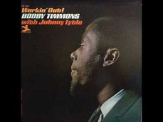 """Robert Henry """"Bobby"""" Timmons December 19, 935 – March 1, 1974) was an African American jazz pianist and composer he was born in Philadelphia, PA, and is best known for his role as sideman in Art Blakey's Jazz Messengers this song is titled  [ Trick Hips ] by Bobby Timmons feat. Johnny Lytle"""