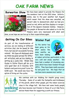 Newsletter 1, page 4 Many of those who work at the farm live with parent carers who are now quite elderly, and no longer fit enough to provide an active, healthy lifestyle.  This is something that the farm helps with, arranging activities and encouraging people to actually take part in them.
