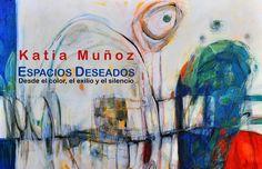 KATIA MUÑOZ : EXPOSICIÓN INDIVIDUAL EN BARCELONA Barcelona, Painting, Art Criticism, Color Pop, Spaces, Colors, Painting Art, Barcelona Spain, Paintings