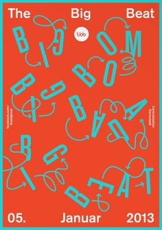 Poster by arndt benedikt — Contrasting colors create vibration and rhythm, the angled letters with arrows mimic dance steps to convey the concept of music and drum beats. The smaller white type is aligned on a grid bringing order to the chaos. Big words are still legible, left to right, top to bottom.