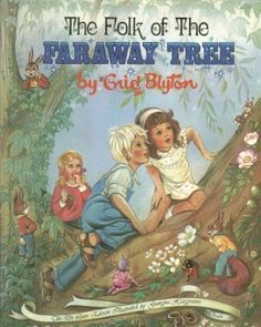 Faraway Tree - Enid Blyton My most favourite childhood book. and I'm getting to read em with my boys who Equally love it Old Children's Books, Vintage Children's Books, My Books, I Love Books, Great Books, Enid Blyton Books, Faraway Tree, Children's Book Illustration, Illustrations
